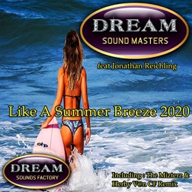 DREAM SOUND MASTERS FEAT JONATHAN REICHLING - LIKE A SUMMER BREEZE 2020